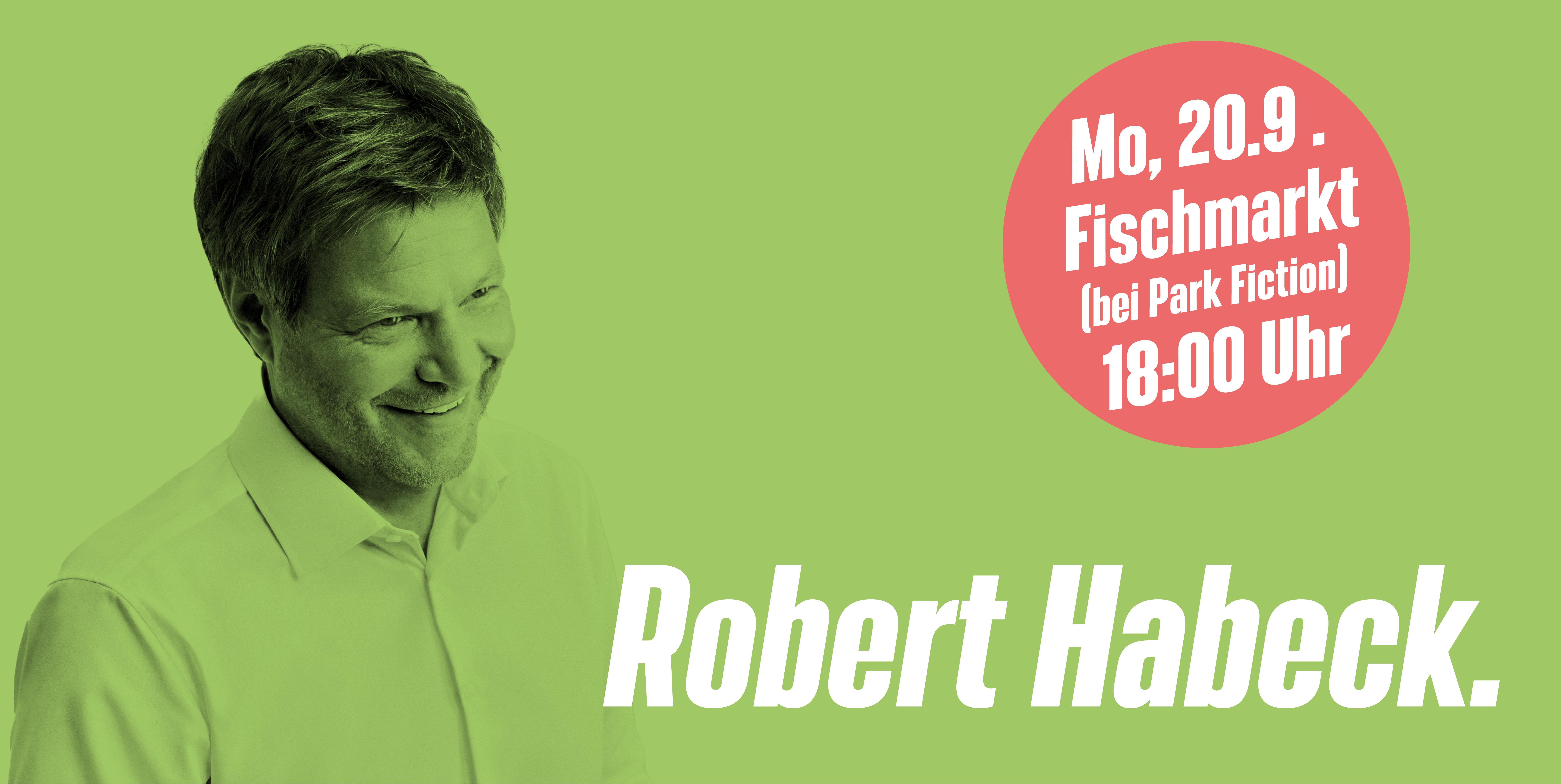 Ankündigung zu Robert Habecks Auftritt am 20. September auf dem Hamburger Fischmarkt